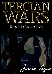 Tercian Wars (An Erotic Sci-fi Adventure Series): Book I: Invasion