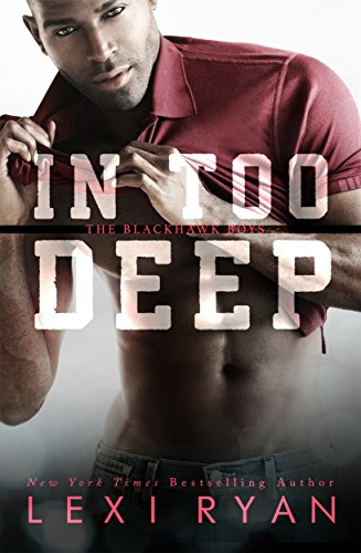 In Too Deep (The Blackhawk Boys Book 5)