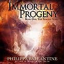 Immortal Progeny: Fragile Gods, Book 1 Audiobook by Philippa Ballantine Narrated by Philippa Ballantine