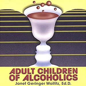 Adult Children of Alcoholics Audiobook