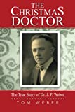 The Christmas Doctor, Tom Weber, 1491815612