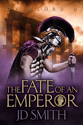 The Fate Of An Emperor Overlord Book 2 Kindle Edition By Jd