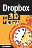 Dropbox in 30 Minutes, Ian Lamont, 1939924030
