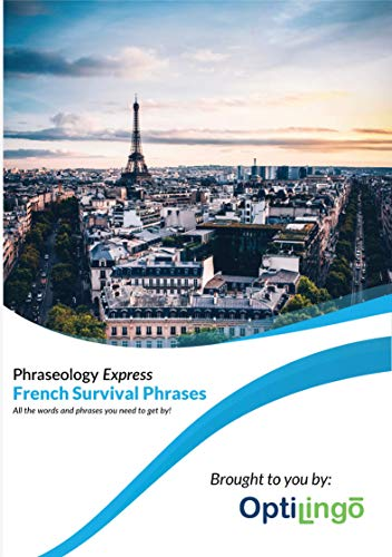 - Learn French - OptiLingo Phraseology Express - Beginner Course - Survival Phrases - 15 Minutes a Day
