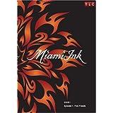 Miami Ink Season 1 - Episode 1: Five Friends