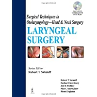 Laryngeal Surgery Surgical Techniques In Oto.-Head & Neck Surgery Includes Int.Dvd-Rom (Surgical Techniques in Otolaryngology: Head & Neck Surgery)