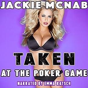 Taken at the Poker Game Audiobook
