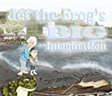 img - for Jet the Frog's Big Imagination: At Grammy's Beach book / textbook / text book
