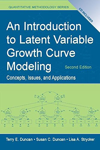 An Introduction to Latent Variable Growth Curve Modeling ( With CD) (Curve Latent Growth)