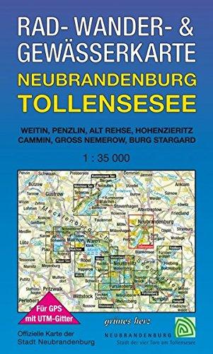Rad-, Wander- und Gewässerkarte Neubrandenburg, Tollensesee: Mit Weitin, Penzlin, Alt Rehse, Hohenzieritz, Cammin, Groß Nemerow, Burg Stargard. Mit ./Rad-, Wander- und Gewässerkarten, 1:35.000