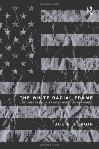 the white racial frame - 2