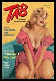 img - for TAB - The Pocket Picture Magazine - Volume 10, number 3 - August 1960: The Royal Skeleton in Buckingham's Closet; From Missiles to Muscles; Sheik's Chic; Whatever Goes Up; Bears - Watching; Five of a Kind; Exclusive; Alaska's Biggest Gold Rush book / textbook / text book