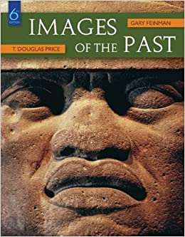 Images of the Past by Price, T. Douglas, Feinman, Gary(November 2, 2009)