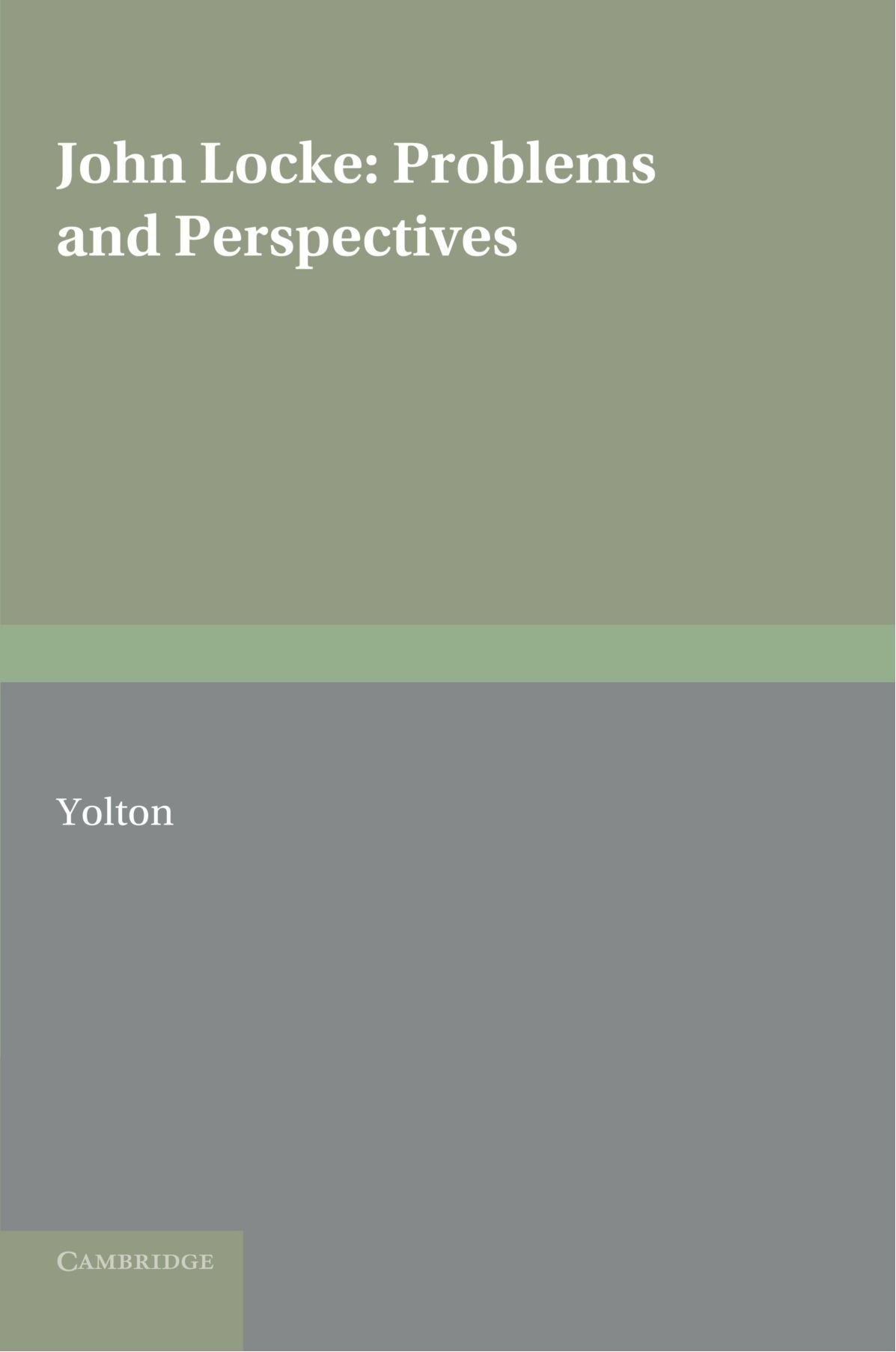 John Locke: Problems And Perspectives: A Collection Of New Essays: John W  Yolton: 9780521158916: Amazon: Books