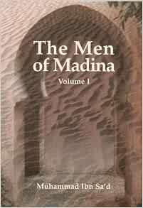 The Men of Madina: v. 1: Ibn Sa'd Muhammad: 9781897940624: Amazon ...