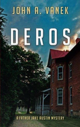 Deros (Father Jake Austin Mystery)