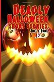 Deadly Halloween - Short Stories, Sole E Luna, 1492260738