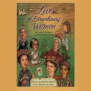 Lives of Extraordinary Women Audiobook