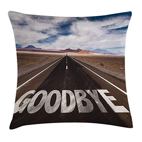 Going Away Party Decorations Throw Pillow Cushion Cover by, Goodbye Written on Asphalt Road Highway City Urban Words, Decorative Square Accent Pillow Case, 18 X 18 inches, Brown Blue -