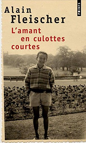 Amant En Culottes Courtes(l') (English and French Edition)