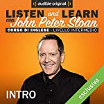 Listen and learn: Lesson 1 - Intro | John Peter Sloan