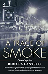 A Trace of Smoke (Hannah Vogel)