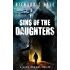 Sins of the Daughters (A Jaxon Jennings Detective Mystery Thriller Series Book 4)