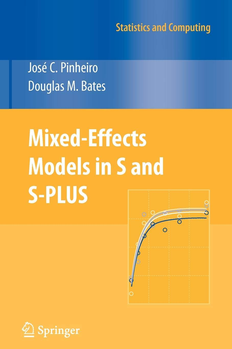 Buy Mixed-Effects Models in S and S-PLUS (Statistics and