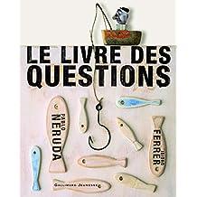 LIVRE DES QUESTIONS (LE)