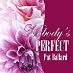 Nobody's Perfect | Pat Ballard