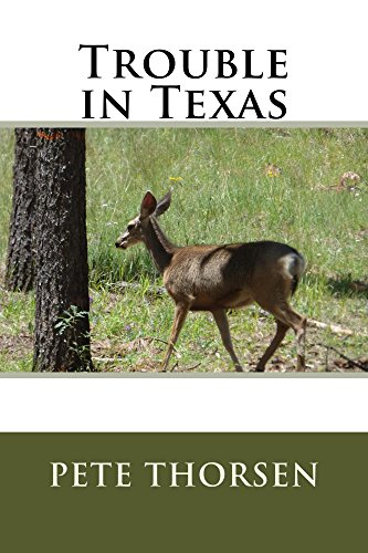 Trouble in Texas by [Thorsen, Pete]