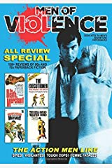 Men of Violence: All Reviews Special Paperback