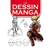 Le dessin Manga (French Edition)