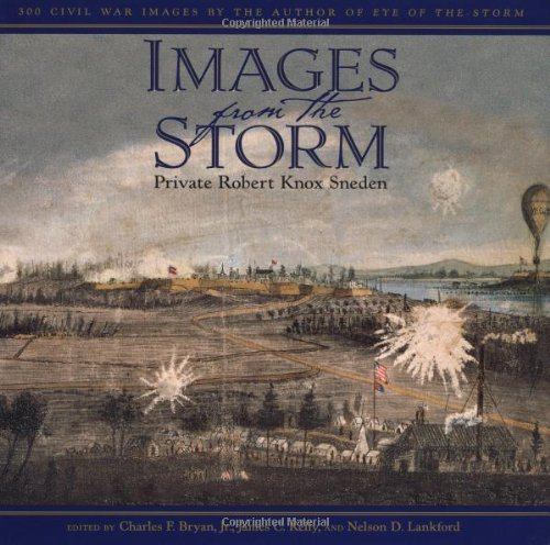 Images from the Storm: 300 Civil War Images by the Author of Eye of the Storm (Best Selling Stock Images)