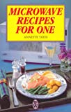 Microwave Recipes for One, Annette Yates, 0716020440