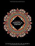 Coloriage Mandala Enfant: 55 Mandala à Colorier Enfant - Mandala Livre de Coloriage pour Enfants - Mandala Livre Enfant - Coloriage Mandalas Faciles | Mandala Enfant