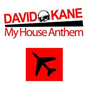My house anthem david kane mp3 downloads for Anthem house music