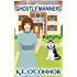 Ghostly Manners (Lorna Shadow cozy ghost mystery, Book 1)