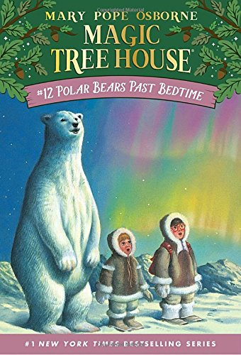 Polar Bears Past Bedtime (Magic Tree House, No. 12)