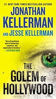 The Golem of Hollywood (A Detective Jacob Lev Novel) by [Kellerman, Jonathan, Kellerman, Jesse]