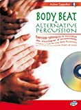 Cappellari Andrea Body Beat & Alternative Percussion Perc Bk/Cd French