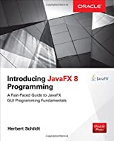 Introducing JavaFX 8 Programming Front Cover