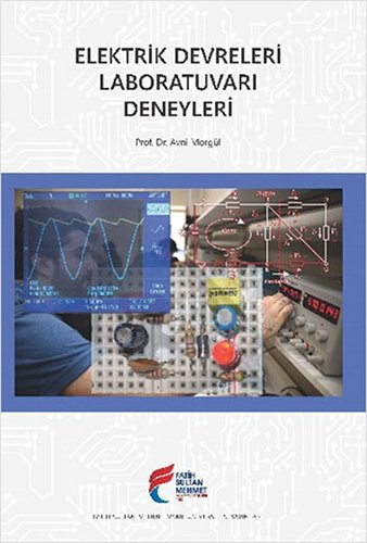 Elektrik Devreleri Laboratuvari Deneyleri