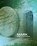 img - for Genesis to Revelation: Mark Participant Book Large Print: A Comprehensive Verse-by-Verse Exploration of the Bible (Genesis to Revelation series) book / textbook / text book