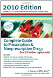 Prescription and Nonprescription Drugs 2010, H. Winter Griffith and Stephen Moore, 0399535330