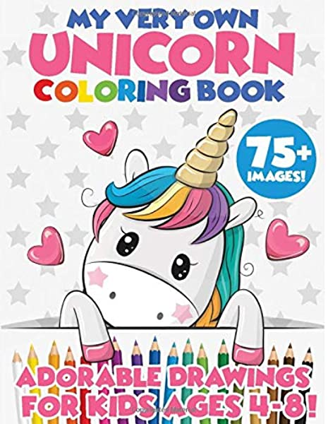 - Unicorn Coloring Book: 75+ Images! Adorable Drawings For Kids Ages 4-8 -  Now Includes 5 Bonus Activity Pages! Cute Unicorn Designs For Hours Of  Magical Fun!: Coloring Books, My Very Own: 9798646741555: Amazon.com: Books