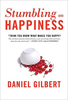 Stumbling on Happiness by [Gilbert, Daniel]
