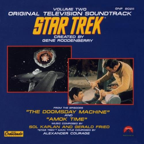 VIP Trek: Original Television Soundtrack, Volume Two (The Doomsday Machine, Amok Time)