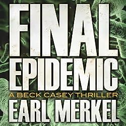Final Epidemic