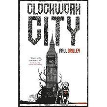 Clockwork City: Delphic Division 2 (English Edition)